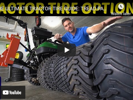 The Ultimate Guide to Tractor Tire Tread Options