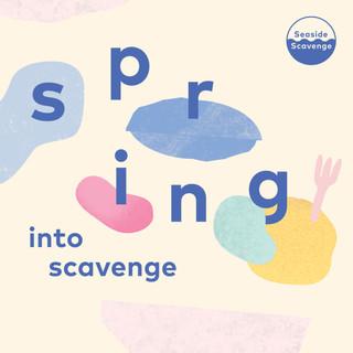 Spring into Scavenge.