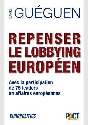 Repenser le lobbying européen (FR)