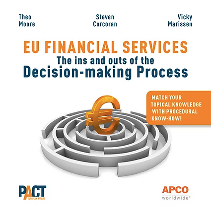 EU FINANCIAL SERVICES - The Ins and out of the Decision making Process (EN)