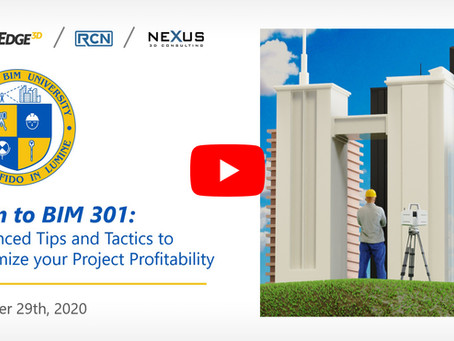 Scan to BIM 301 - Advanced Tips & Tactics to Maximize your Project Profitability