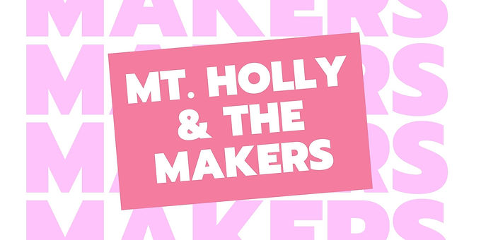 Mt Holly & the Makers Pop Up Market