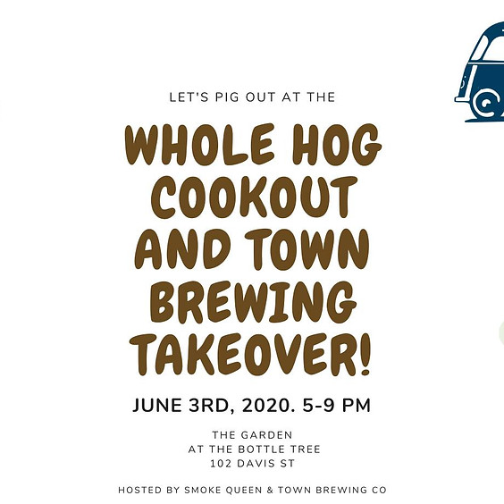 Whole Hog Cookout and Town Brewing Takeover