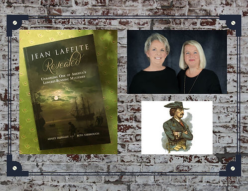 Jean Laffite Revealed: Local Author Talk and Book Signing