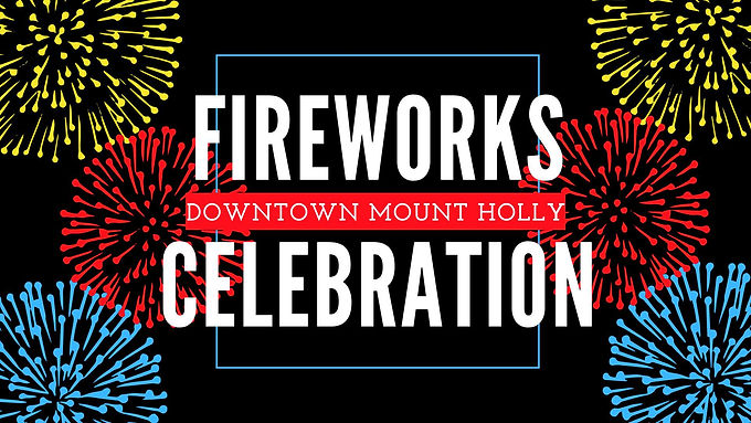 Mount Holly Fireworks Celebration with Coming Up Brass!