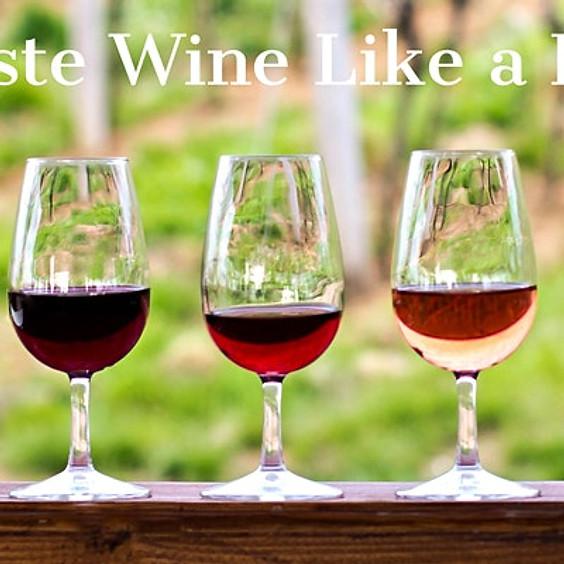 Taste Wine Like a Pro!
