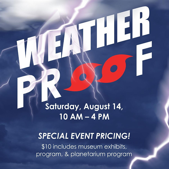 Weather Proof Special Event