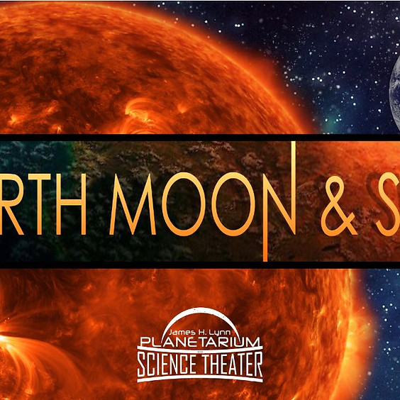 Earth, Moon & Sun: Planetarium Program