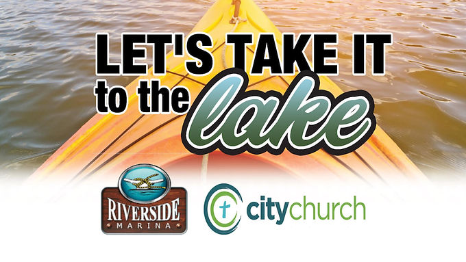 Let's Take It To The LAKE!