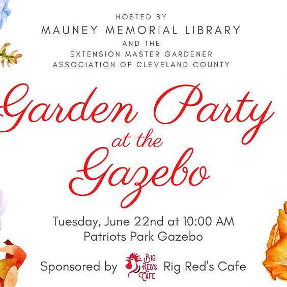 Garden Party at the Gazebo