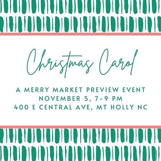 Christmas Carol, A Merry Market Preview Event