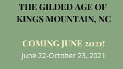 PEOPLE & PLACE: The Gilded Age of Kings Mountain