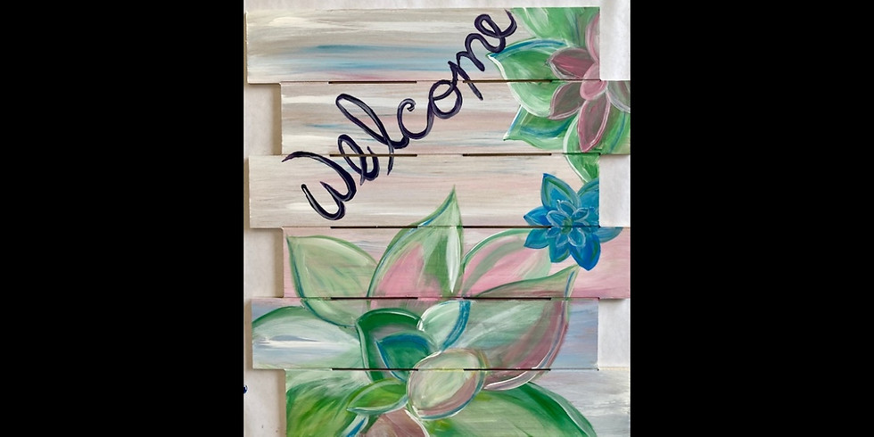 Welcome Succulents - BYOB - Hastings