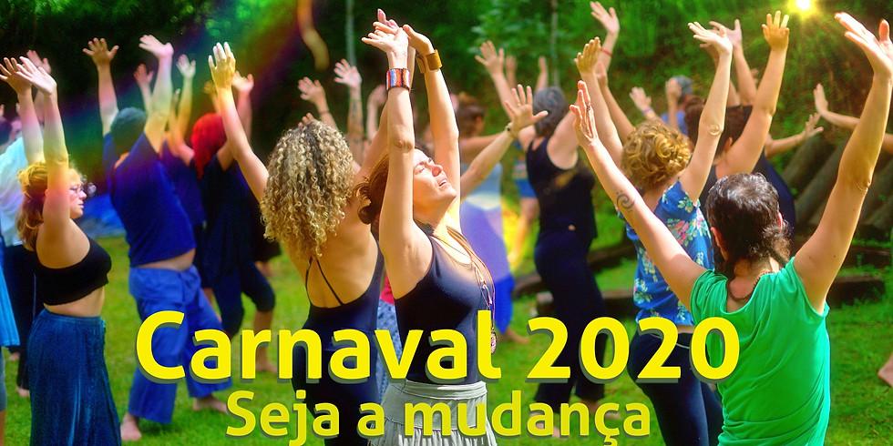 Carnaval 2020 - Seja a mudança