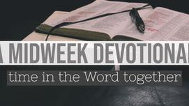 A Midweek Devotional - Glory