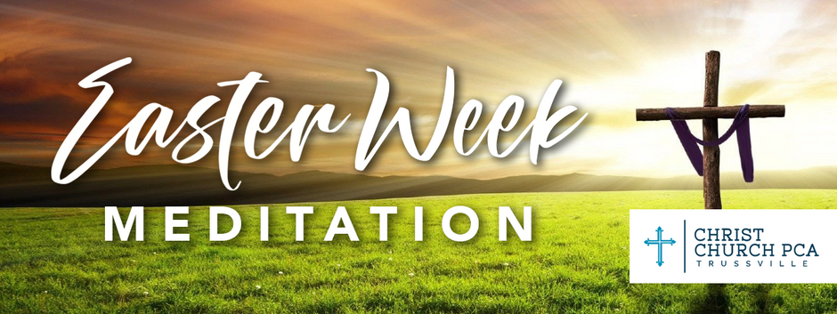 Easter Week 2020 - Tuesday Devotional