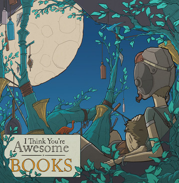 I Think You're Awesome / Books