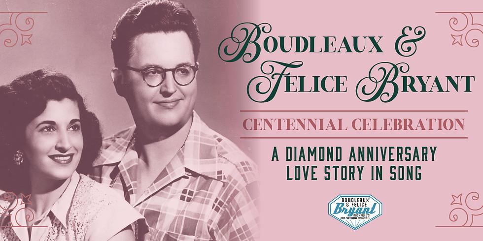 Boudleaux & Felice Bryant Centennial Celebration