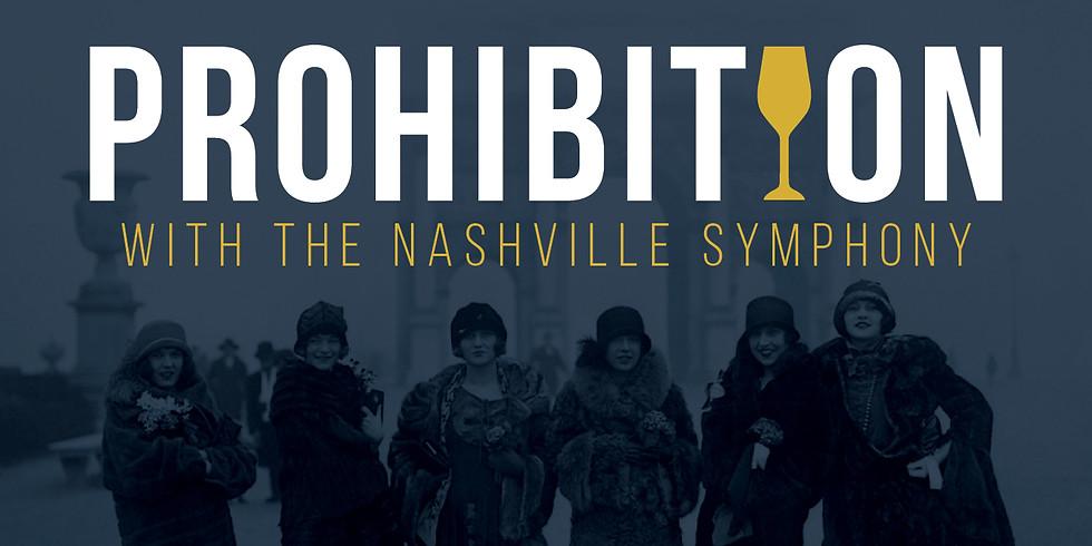 Prohibition with the Nashville Symphony