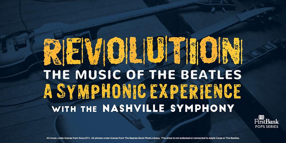 Nashville Symphony: Beatles Revolution