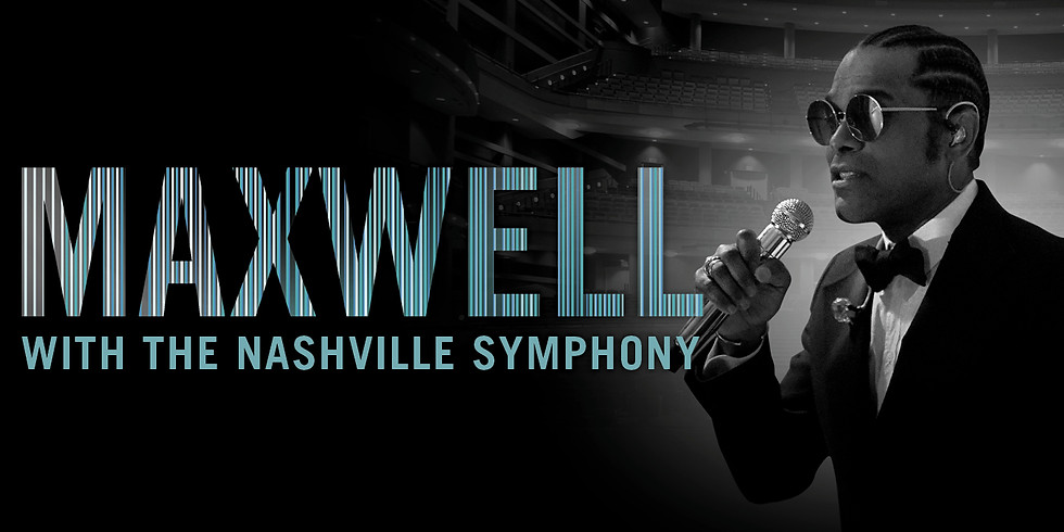 Maxwell with the Nashville Symphony