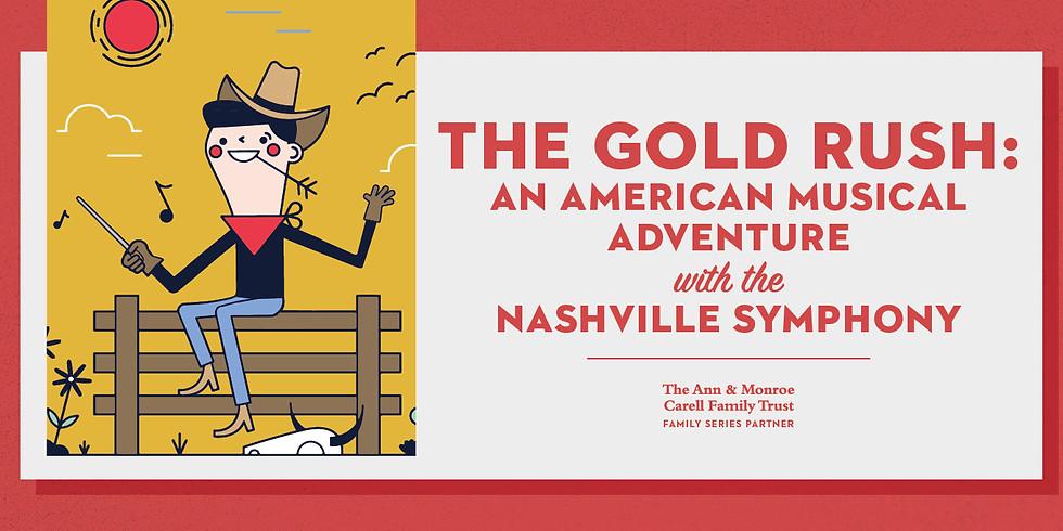 Gold Rush: An American Musical Adventure