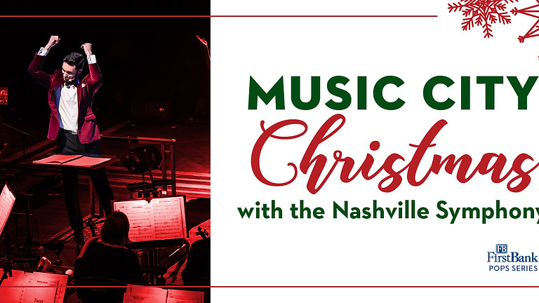 Nashville Symphony: Music City Christmas