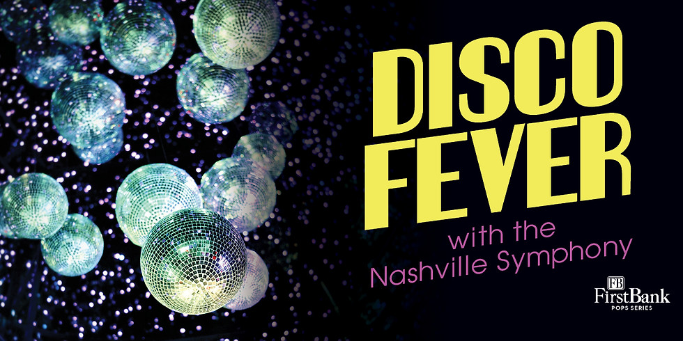Nashville Symphony: Disco Fever