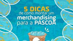 5 dicas de como montar um merchandising para a Páscoa