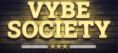 Vybe Society raises the roof!