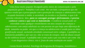 Artigo: Violência sexual é um crime!!! Pedofilia não! - Cássio Bravin Setubal