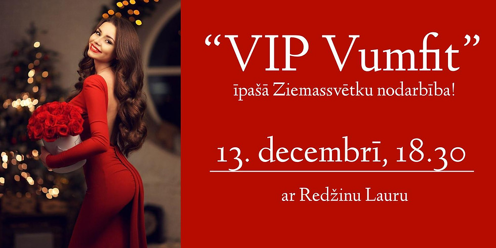 VIP VUMFIT īpašā Ziemassvētku nodarbība