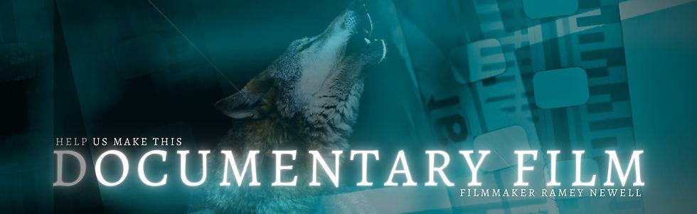 Documentary Film Ramey Newell Wolf and C