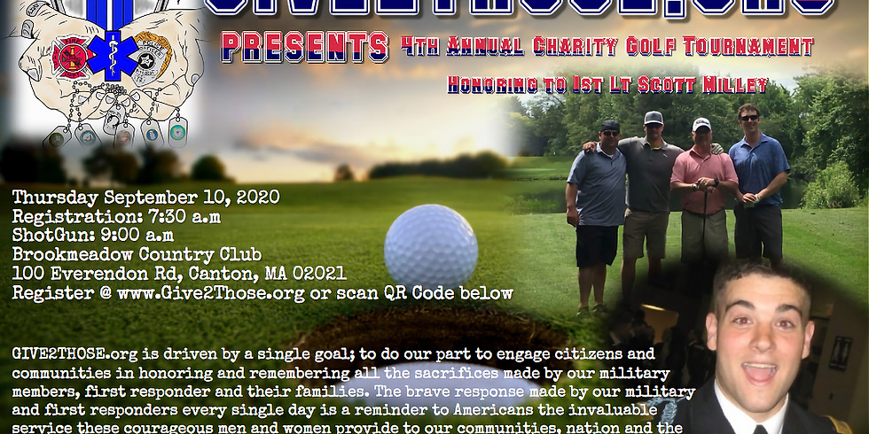 Give2Those 4th Annual Charity Golf Tournament- Honoring to 1st Lt Scott Milley