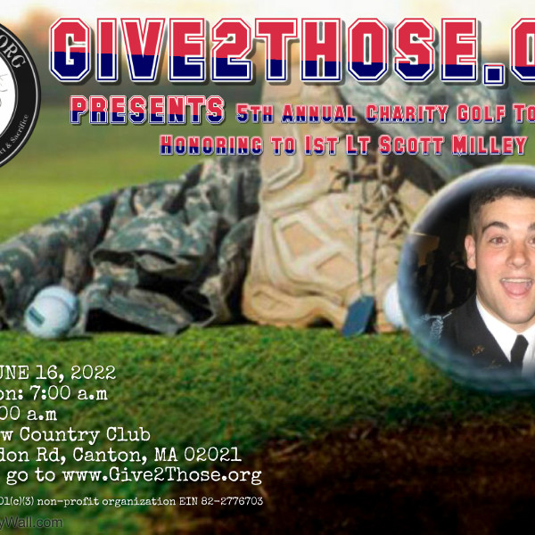 Give2Those 5th Annual Charity Golf Tournament- Honoring to 1st Lt Scott Milley  (1)