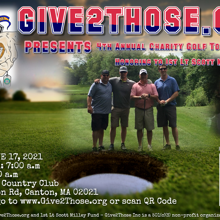 Give2Those 4th Annual Charity Golf Tournament- Honoring to 1st Lt Scott Milley  (1)