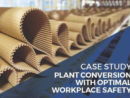 Plant conversion with optimal workplace safety