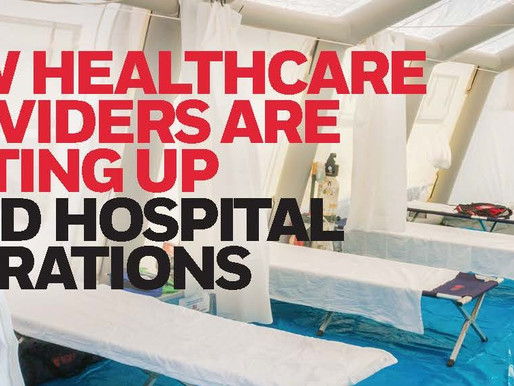 How healthcare providers are setting up field hospital operations