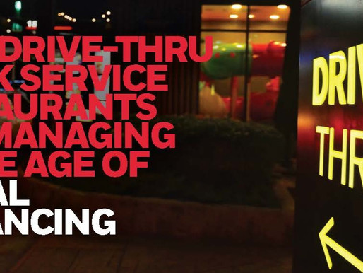 How Drive-Thru Quick Service Restaurants Are Managing In The Age Of Social Distancing