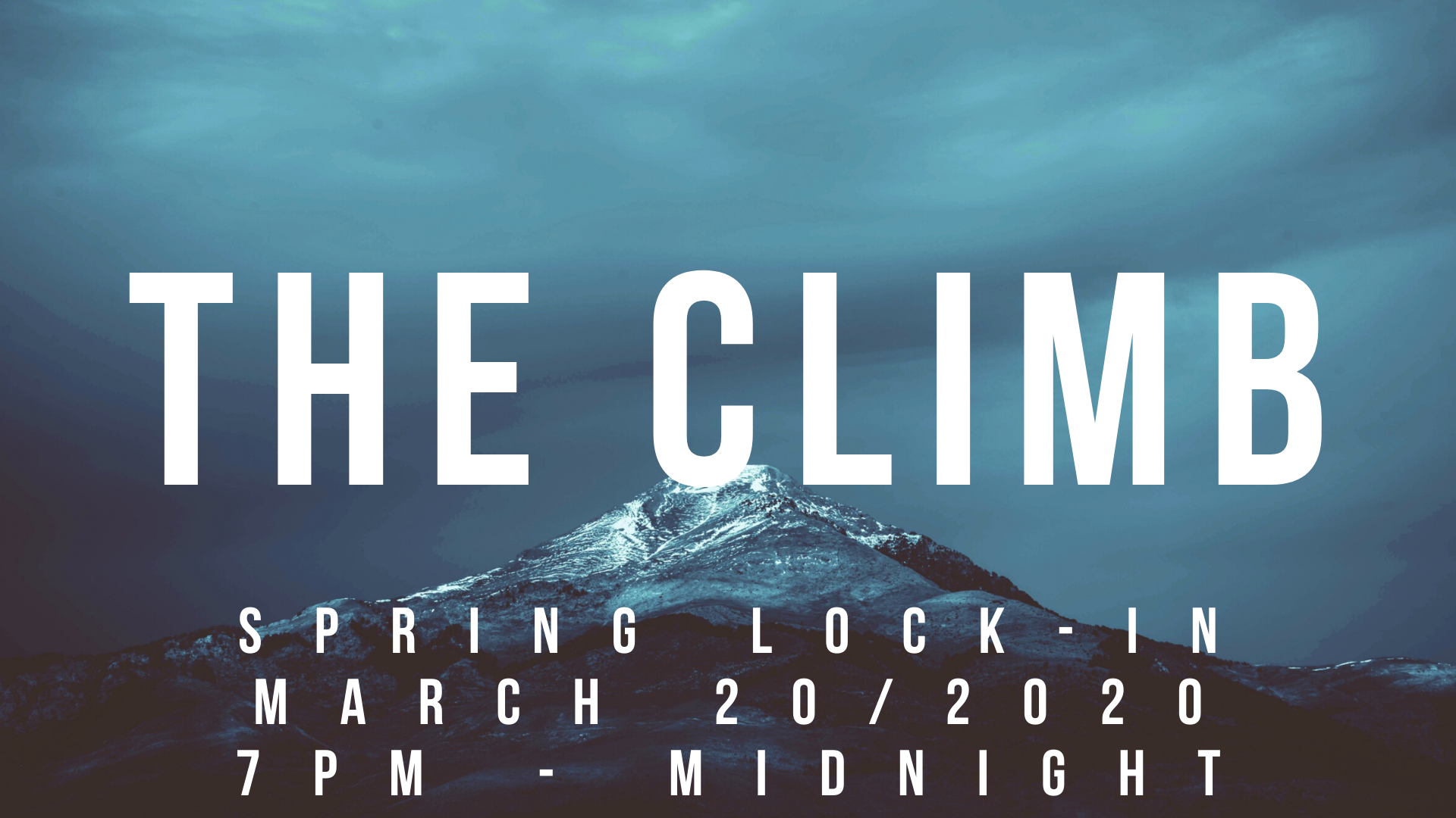 SPRING LOCK-IN MARCH TWENTY 7PM - MIDNIG