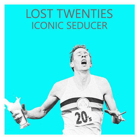 Lost Twenties - Iconic Seducer (One Step Outside Records 2019)