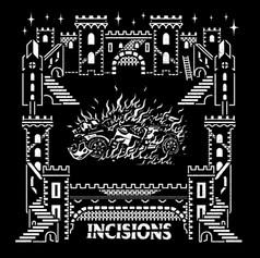 Incisions - Incisions (TNSrecords 2018)