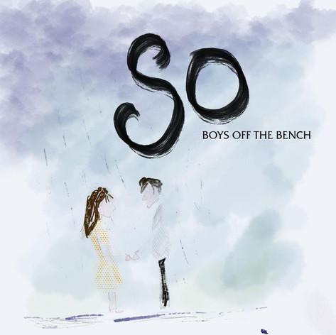 Boys Off The Bench - So (2020)