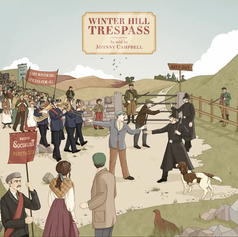 Johnny Campbell - Winter Hill Trespass (Single)