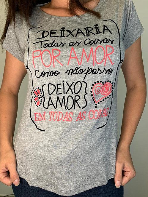 T-Shirt Deixaria Por Amor - 278