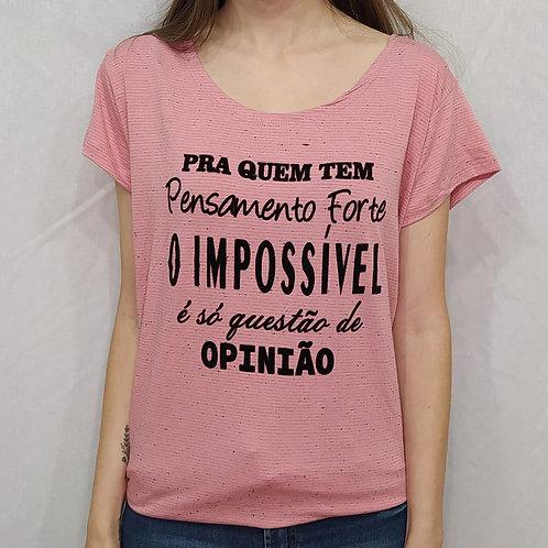 T-shirt O impossível e só questão de opinião - 127