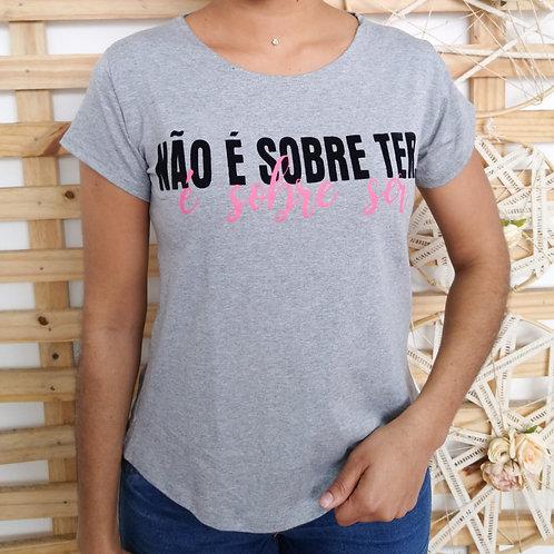 T-shirt - É sobre ter - 364