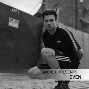 Ismcast Presents: Oven
