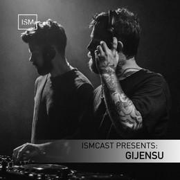 Ismcast Presents: Gijensu