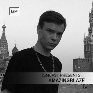 Ismcast Presents: Amazingblaze